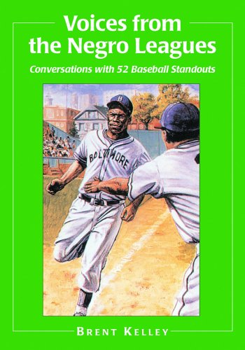 Search : Voices from the Negro Leagues: Conversations with 52 Baseball Standouts of the Period 1924-1960