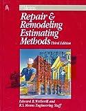 Repair & Remodeling Estimating Methods (Means Repair and Remodeling Estimating, 1997)