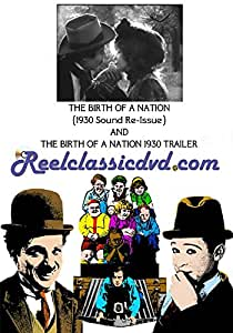 THE BIRTH OF A NATION (1930 Sound Re-Issue with Trailer)