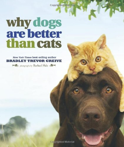Why Dogs Are Outdo Than Cats