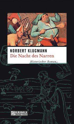 Die Nacht des Narren: Trine Deichmanns zweiter Fall