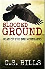 Blooded Ground (Clan of the Ice Mountains Book 2)