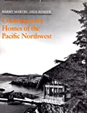 Contemporary Homes of the Pacific Northwest, Harry Martin, 0914842315