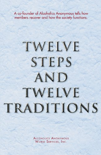 Twelve Steps and Twelve Traditions AA Approved Text