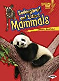 Endangered and Extinct Mammals (Lightning Bolt Books - Animals in Danger)