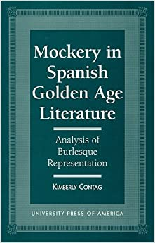 Book Mockery in Spanish Golden Age Literature: Analysis of Burlesque Representation