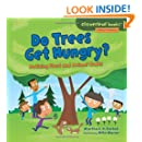 Do Trees Get Hungry?: Noticing Plant and Animal Traits (Cloverleaf Books - Nature's Patterns)