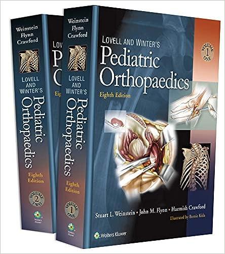 Lovell and Winter's Pediatric Orthopaedics (Lovell and Winters Pediatric Orthopaedics), 8th Edition