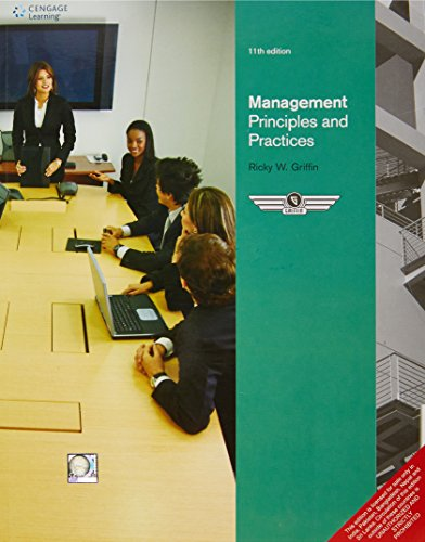 MANAGEMENT : PRINCIPLES AND PRACTICES, 11TH EDITION