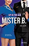 Up In The Air, tome 4 : Mister B par Lilley