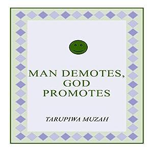 Man Demotes, God Promotes Audiobook