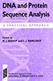 DNA and Protein Sequence Analysis : A Practical Approach, , 0199634637