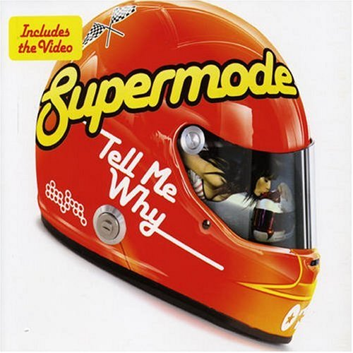 Image result for Supermode - Tell Me Why