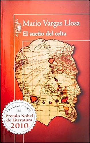 sueno del celta e: Amazon.es: Mario Vargas Llosa: Libros