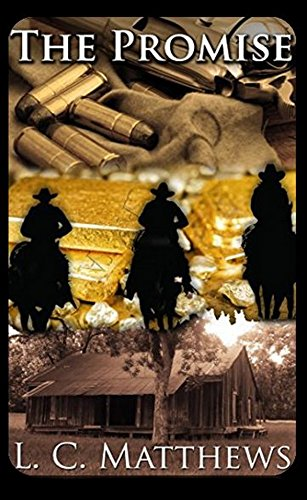 The Promise: A Cordell Anderson Western Adventure