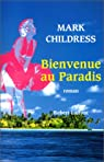 Bienvenue au paradis par Childress