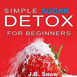 Simple Sugar Detox for Beginners