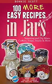 100 More Easy Recipes In Jars by Bonnie Scott ebook deal
