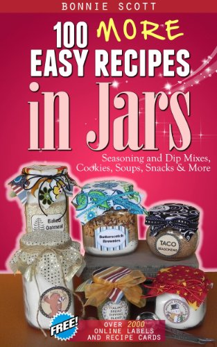 Book: 100 More Easy Recipes in Jars by Bonnie Scott