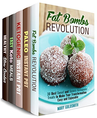 Keto and Paleo Box Set (5 in 1) : Fat Bombs, Paleo, Ketogenic Instant Pot, Easy Keto Meals and Paleo Slow Cooker Recipes (Weight Loss Diets) by Mary Goldsmith, Mindy Preston, Claire Rodgers