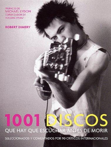 1001-discos-que-hay-que-escuchar-antes-de-morir-1001-albums-you-must-hear-before-you-die-spanish-edi