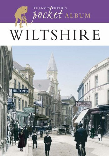 Read Online Francis Frith's Wiltshire Pocket Album (Photographic Memories) PDF