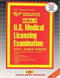 U. S. Medical License Examination Step II : Clinical Sciences, Rudman, Jack, 0837369681