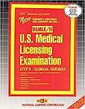 U. S. Medical License Examination Step II : Clinical Sciences, Rudman, Jack, 0837369681