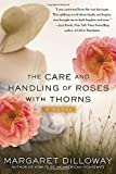 The Care and Handling of Roses with Thorns by Margaret Dilloway front cover