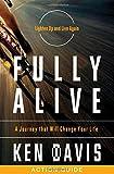 Fully Alive Action Guide, Ken Davis, 140167528X
