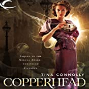 Copperhead: Ironskin, Book 2 | Tina Connolly