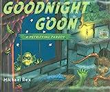 Goodnight Goon, Michael Rex, 0399245340