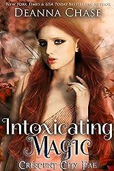 Intoxicating Magic (Crescent City Fae Book 3) (English Edition)