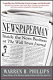 Image of Newspaperman: Inside the News Business at The Wall Street Journal