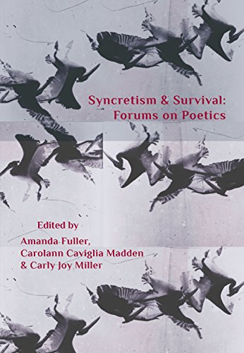 Syncretism & Survival: Forums on Poetics