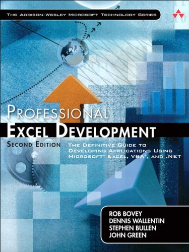 Professional Excel Development: The Definitive Guide to Developing Applications Using Microsoft Excel, VBA, and .NET (2nd Edition) (Addison-Wesley Microsoft Technology Series) Pdf