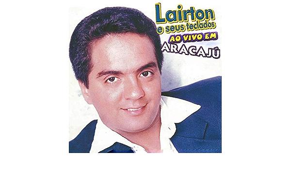 Amor I Love You (Ao Vivo) de Lairton e Seus Teclados en ...