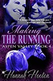 Book Cover for Making the Running (Aspen Valley Book 4)