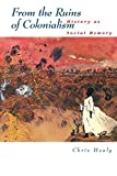 img - for From the Ruins of Colonialism: History as Social Memory (Studies in Australian History) by Chris Healy (1998-01-13) book / textbook / text book