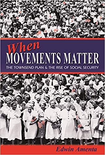 When Movements Matter: The Townsend Plan and the Rise of