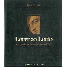 Lorenzo Lotto e la nascita della psicologia moderna..