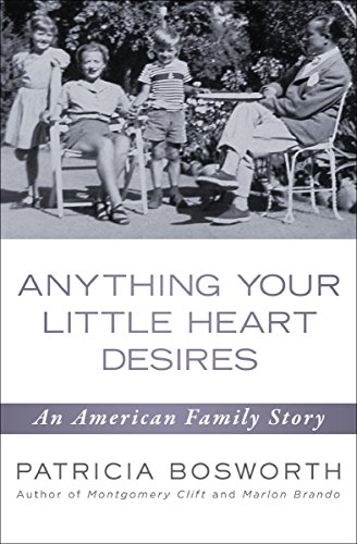 Anything Your Little Heart Desires: An American Family Story cover