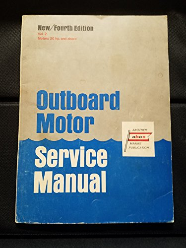 Service Outboard Volume Motor Manual (Outboard motor service manual (4th edition-Volume 2))