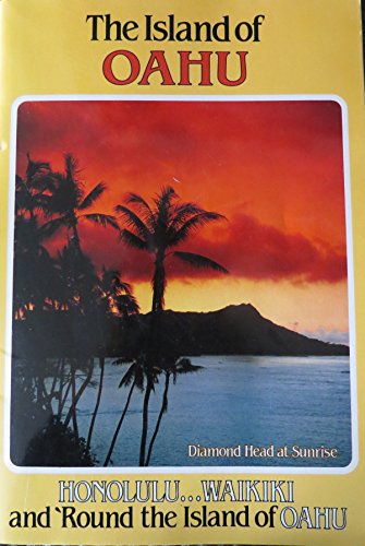 Delray Island - The Island of Oahu (Honolulu ... Waikiki and 'Round the Island of Oahu)