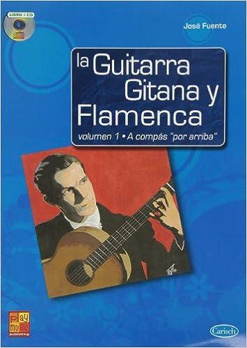 La Guitarra Gitana y Flamenca, Volumen 1 a Compás Por Arriba Play ...