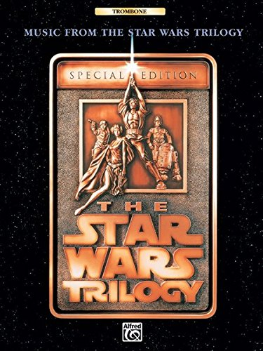 Music from The Star Wars Trilogy Special Edition: Trombone