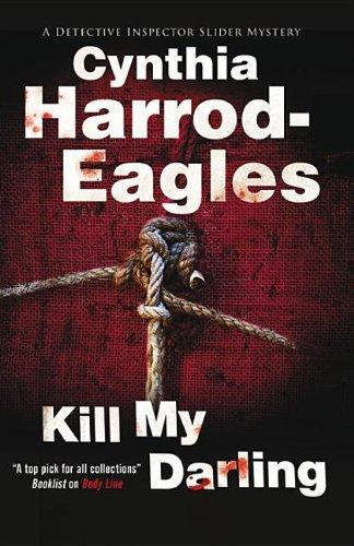 Kill My Darling (Bill Slider Mysteries Book 14) -