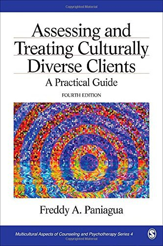 By Freddy A. Paniagua Assessing and Treating Culturally Diverse Clients: A Practical Guide (Multicultural Aspects of Couns (Fourth Edition) [Paperback]