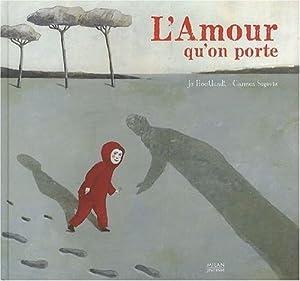 """Afficher """"L'amour qu'on porte"""""""