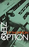 Front cover for the book Zero Option by E. P. Thompson